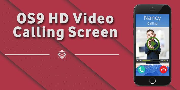 OS9 HD Video Calling Screen poster