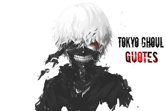 Quotes from Tokyo Ghoul apk screenshot