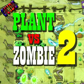 Guide PLANT VS ZOMBIE 2 poster