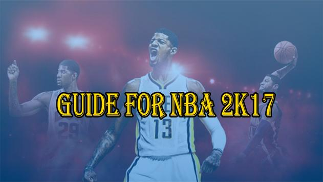 New Guide For NBA 2K17 poster