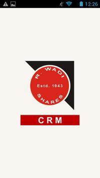 R. Wadiwala CRM poster