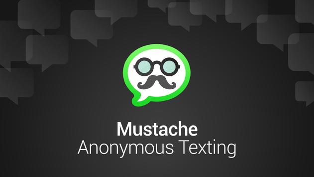 Mustache Anonymous Texting SMS apk screenshot