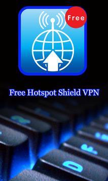 A Free Hotspot Shield VPN poster