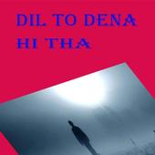 Dil To Dena Hi Tha icon