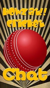 Howzat!! World Cricket Chat poster