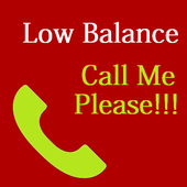 Low Balance - Call Me Please!! icon