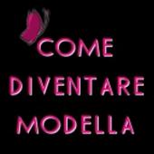 COME DIVENTARE MODELLA icon