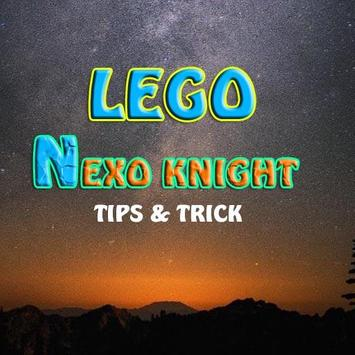 TOP Lego NEXO Knight tips poster