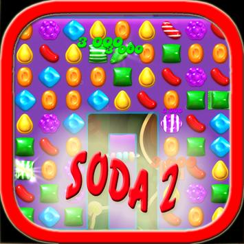 NEW Candy Crush SODA 2 Trick poster
