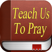 Lord, Teach Us To Pray icon