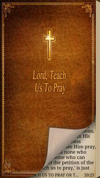 Lord, Teach Us To Pray poster