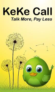 KeKe Call  Talk More Pay Less poster