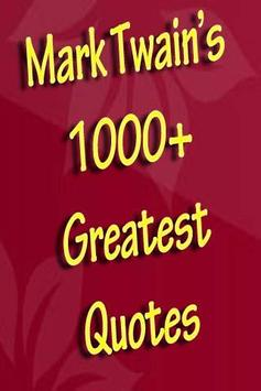 Mark Twain's Greatest Quotes poster