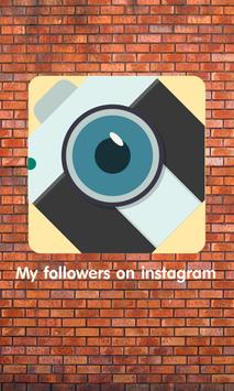 My followers on instagram poster