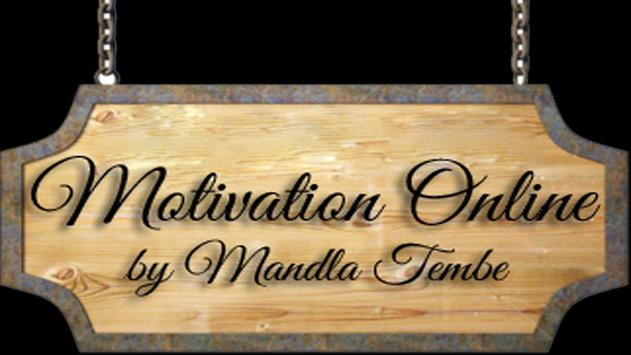 Motivation online by Mandla Te poster