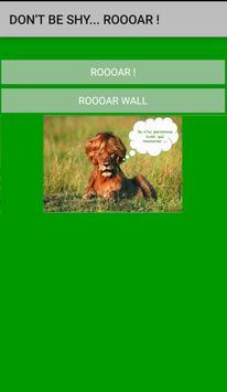 Would you like to ROOAR ? apk screenshot