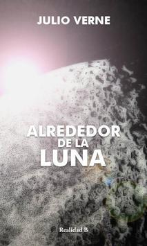 ALREDEDOR DE LA LUNA - VERNE poster
