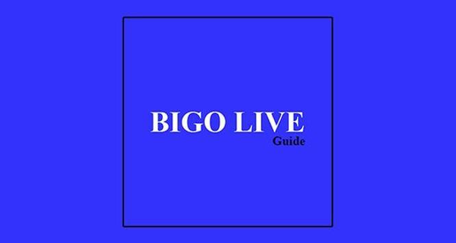 Guide BIGO LIVE Broadcast apk screenshot