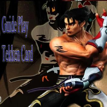 Guide Play:Tekken Card apk screenshot