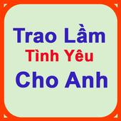 Trao Lam Tinh Yeu Cho Anh-DLVT icon