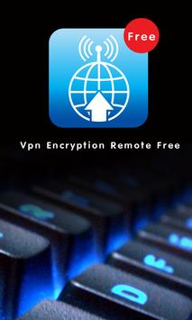 VPN Encryption Remote Free poster