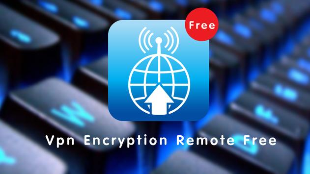VPN Encryption Remote Free apk screenshot