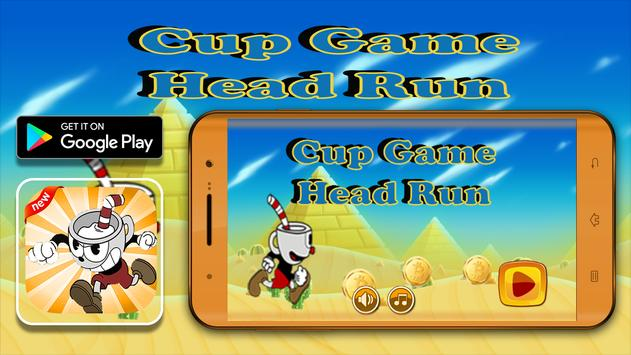 Cup Game Head Run poster