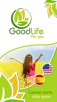 Goodlife for you poster