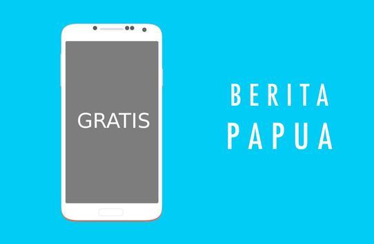 Papua Berita Kabar Informasi poster