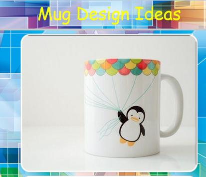 Mug Design Ideas poster