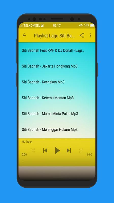 Lagu Siti Badriah Syantik Terlengkap Mp3 For Android Apk Download