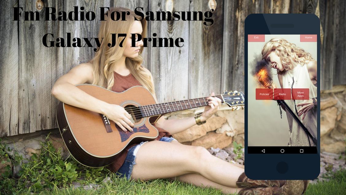 Fm Radio for Samsung J7 Prime for Android - APK Download