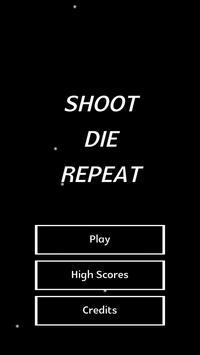 Shoot Die Repeat poster