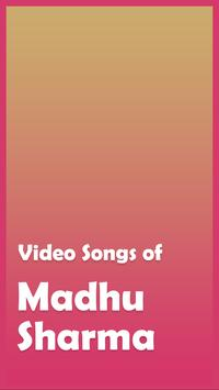 Video Songs of Madhu Sharma poster