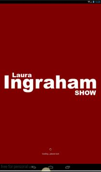 Radio For Laura Ingraham Show poster
