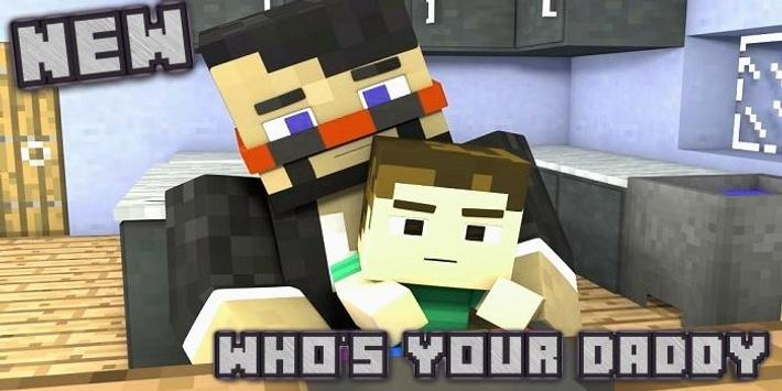 Who's  Daddy Map for McPE poster