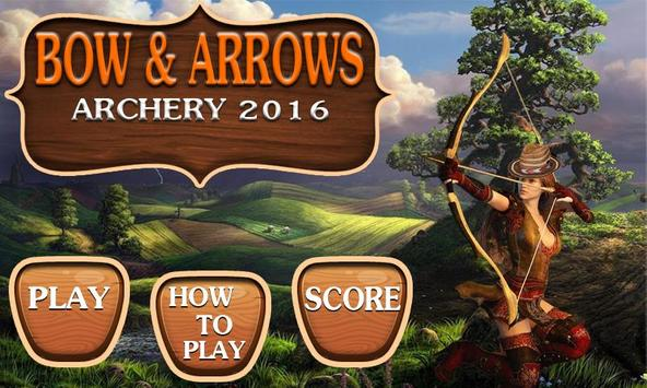 Bow And Arrows Archery 2016 poster