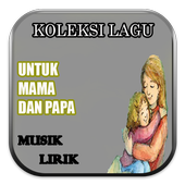 Koleksi Lagu Untuk Ibu+Ayah icon