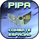 Pipa - Combate Espacial 3D APK