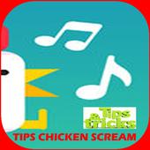 Tips Chicken Scream icon