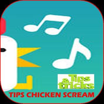 Tips Chicken Scream apk screenshot