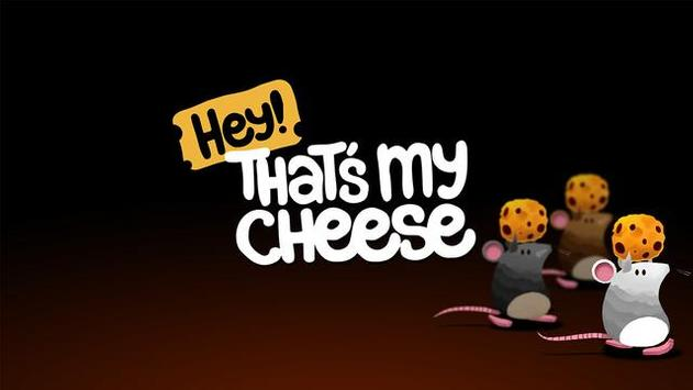 Hey Thats My Cheese! poster