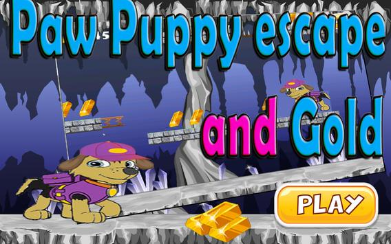Paw Puppy Escape And Gold apk screenshot