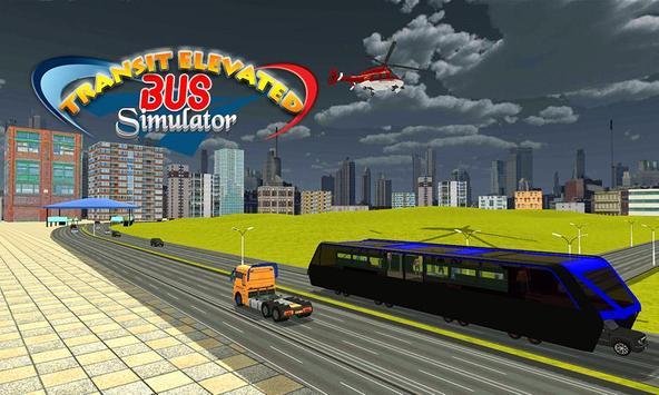 Transit Elevated Bus Simulator screenshot 2