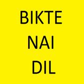 BIKTE NAI DIL icon