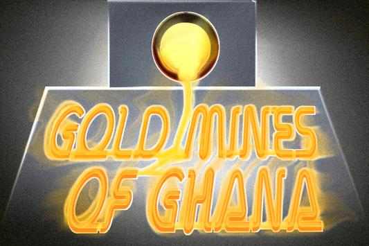 Gold Mines of Ghana poster
