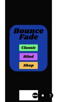 Bounce Fade poster