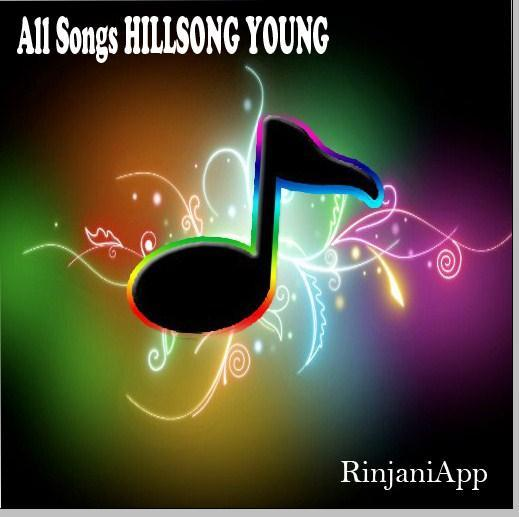 All Songs HILLSONG YOUNG HITS Mp3 2017 for Android - APK