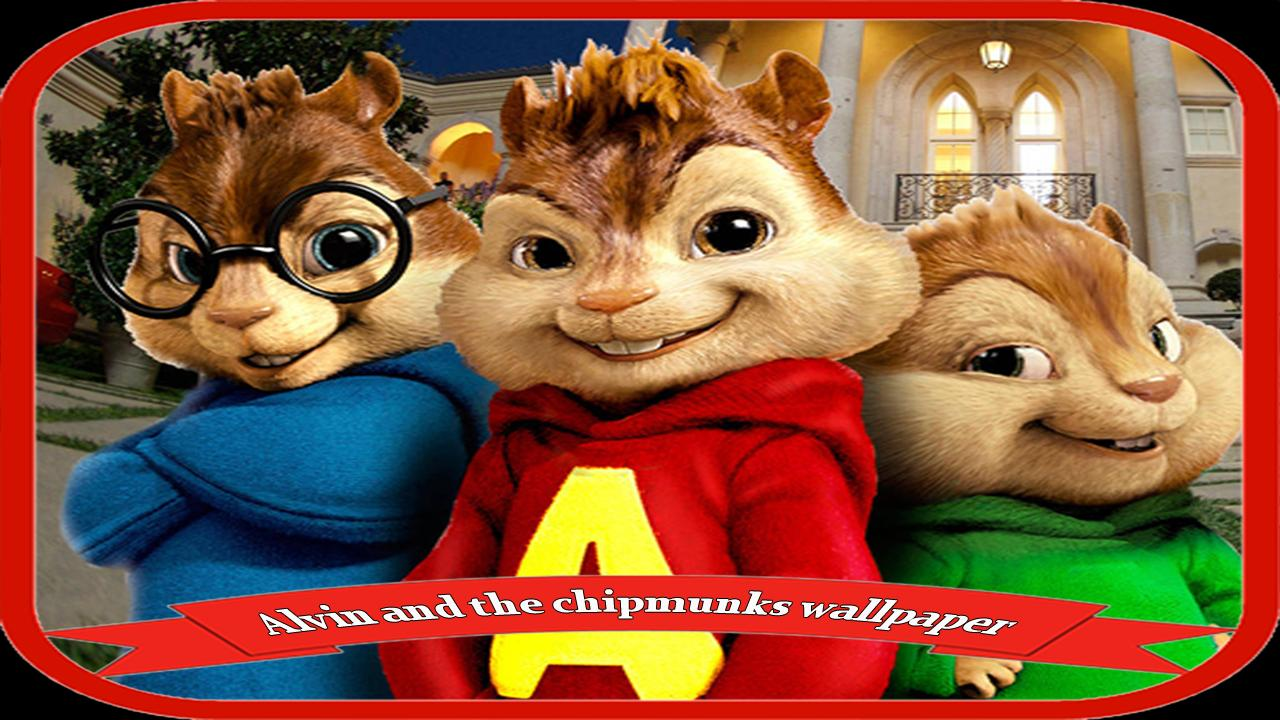 Alvin And The Chipmunks Wal Lpaper Hd For Android Apk Download
