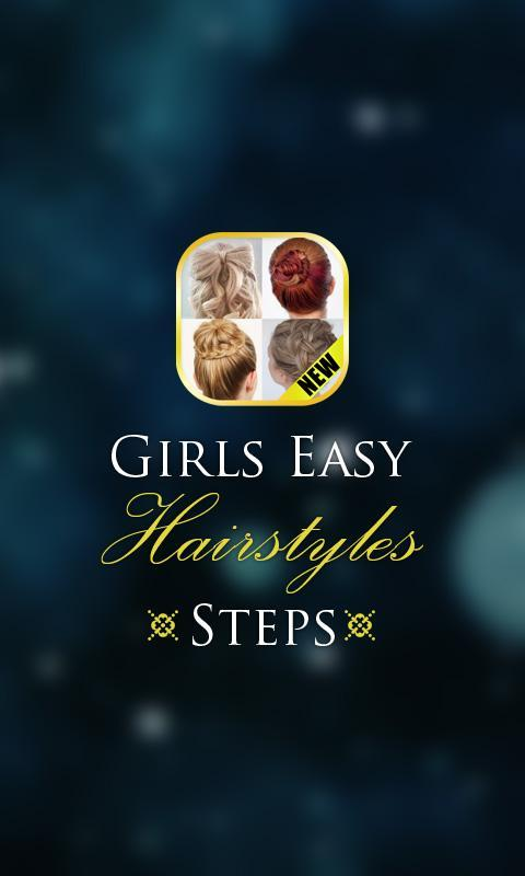 Girls Easy Hairstyles Steps for Android - APK Download